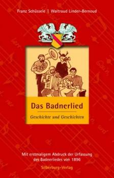 Das Badnerlied  - Buch - Franz Schüssele und Waltraud Linder - Beroud