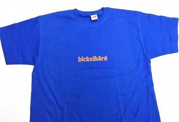 Qualitäts-Shirt Spruch Bickelhärd